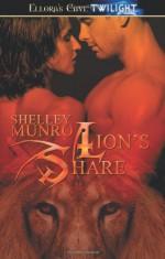 Lion's Share - Shelley Munro
