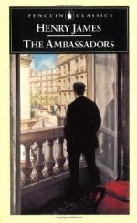 The Ambassadors - Henry James, Harry Levin