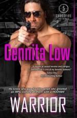 [(Warrior)] [By (author) Gennita Low] published on (March, 2014) - Gennita Low