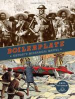 Boilerplate: History's Mechanical Marvel - Paul Guinan, Anina Bennett