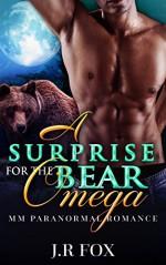Romance: A Surprise for the Bear Omega (MM Gay Mpreg Paranormal Romance) (Bear Shifter Short Stories) - J.R Fox, C.J Starkey, Mpreg