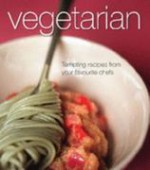 Vegetarian: Tempting recipes from your favourite cooks - Kylie Walker