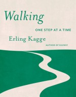 Walking - Erling Kagge