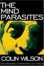 The Mind Parasites - Colin Wilson