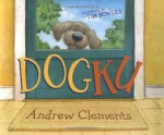 Dogku - Andrew Clements, Tim Bowers