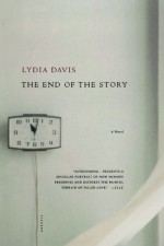 The End of the Story - Lydia Davis