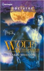 Wolf Whisperer - Karen Whiddon