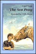Sea Pony, The - K Ruepp, U Heyne, Ulrike Heyne, J. Alison James