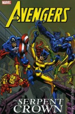 The Avengers: The Serpent Crown - Steve Englehart, George Pérez