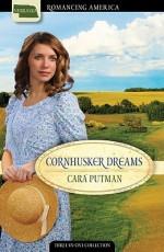 Cornhusker Dreams - Cara Putman