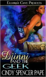 Djinni and the Geek - Cindy Spencer Pape