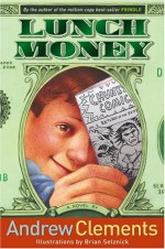 Lunch Money - Andrew Clements