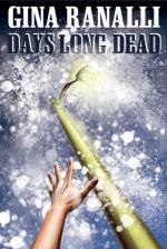 Days Long Dead - Gina Ranalli