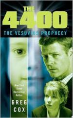 The 4400: The Vesuvius Prophecy - Greg Cox