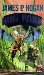 Bug Park - James P. Hogan