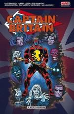 Captain Britain: A Hero Reborn - Gary Friedrich, Larry Lieber, Bob Budiansky, John Buscema, Tom Palmer, Ron Wilson, Jim Lawrence