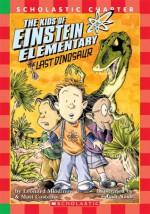 Last Dinosaur - Leonard Mlodinow, Matthew J. Costello, Joshua Nash