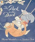 The Park In The Dark - Martin Waddell
