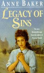 Legacy of Sins - Anne Baker, Julia Franklin