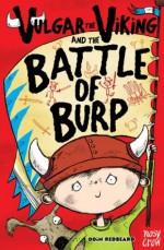 Vulgar the Viking and the Battle of Burp - Odin Redbeard, Sarah Horne