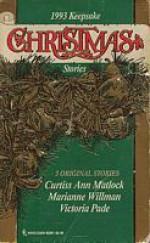 1993 Keepsake Christmas Stories - Victoria Pade, Marianne Willman, Curtiss Ann Matlock