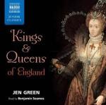 Kings & Queens of England - Jen Green, Benjamin Soames