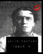 Crime Factory Issue 5 - Crime Factory, Richard Godwin