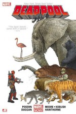 Deadpool by Posehn & Duggan, Volume 1 - Brian Posehn, Gerry Duggan, Mike Hawthorne, Scott Koblish, Tony Moore