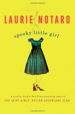 Spooky Little Girl - Laurie Notaro