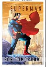 Superman: For Tomorrow - Brian Azzarello, Jim Lee, Scott Williams