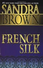 French Silk - Sandra Brown
