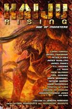 Kaiju Rising: Age of Monsters - James Swallow, Larry Correia, Peter Clines, J.C. Koch, James Lovegrove, Timothy W. Long, David Annandale, Natania Barron, C.L. Werner, Jeremy Robinson, Edward M. Erdelac