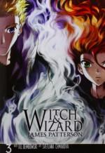 Witch & Wizard: The Manga, Vol. 3 - James Patterson, Svetlana Chmakova