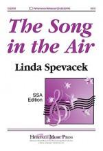 The Song in the Air - Linda Spevacek