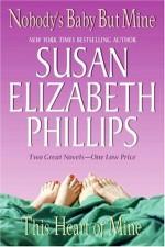 Nobody's Baby But Mine / This Heart of Mine (Chicago Stars) - Susan Elizabeth Phillips