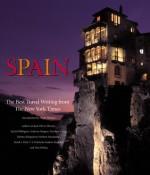 Spain: The Best Travel Writing from the New York Times - Rachel Billington, Olivier Bernier, Malcolm Bradbury, Katharine Lee Bates
