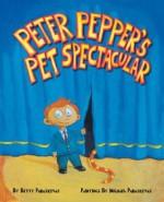 Peter Pepper's Pet Spectacular - Betty Paraskevas