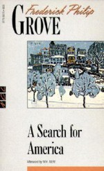 A Search for America: The Odyssey of an Immigrant (New Canadian Library) - Frederick Philip Grove
