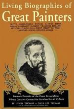 Living Biographies Of Great Painters: Library Edition (Audio) - Henry Thomas, Dana Lee Thomas, D.L. Thomas