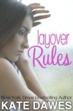 Layover Rules - Kate Dawes