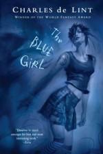 The Blue Girl - Charles de Lint