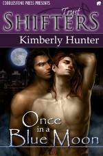 Once in a Blue Moon - Kimberly Hunter