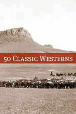 50 Classic Westerns - Various, Golgotha Press