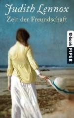 Zeit der Freundschaft: Roman (German Edition) - Mechtild Sandberg, Judith Lennox