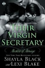 Their Virgin Secretary - Shayla Black, Lexi Blake
