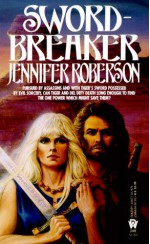 Sword-Breaker - Jennifer Roberson