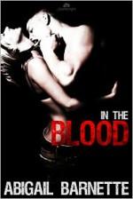 In the Blood - Abigail Barnette