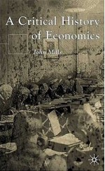A Critical History of Economics: Missed Opportunities - John Mills