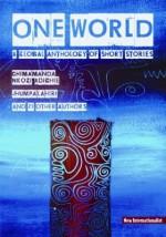 One World: A Global Anthology of Short Stories - Jhumpa Lahiri, Chimamanda Ngozi Adichie, Chris Brazier