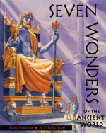 Seven Wonders of the Ancient World - Mary Hoffman, M.P. Robertson